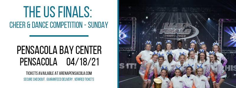 The US Finals: Cheer & Dance Competition - Sunday at Pensacola Bay Center