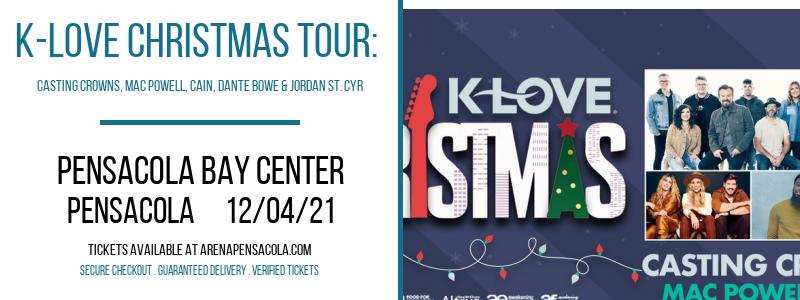 K-Love Christmas Tour: Casting Crowns, Mac Powell, CAIN, Dante Bowe & Jordan St. Cyr at Pensacola Bay Center