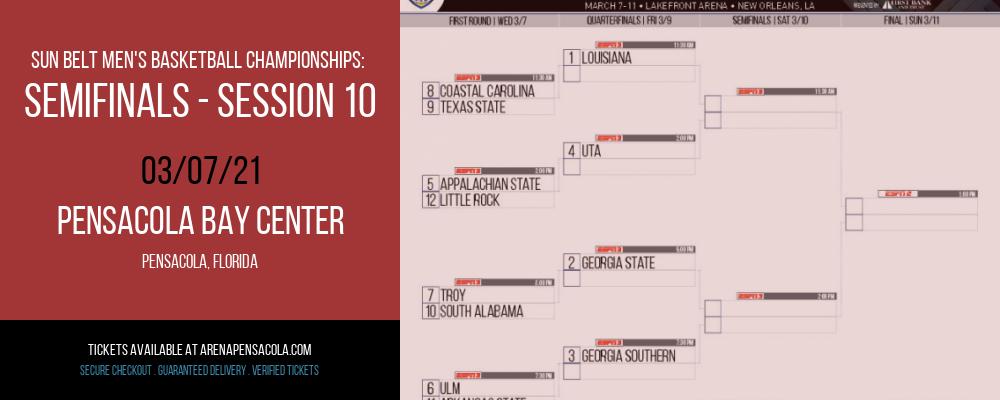 Sun Belt Men's Basketball Championships: Semifinals - Session 10 at Pensacola Bay Center