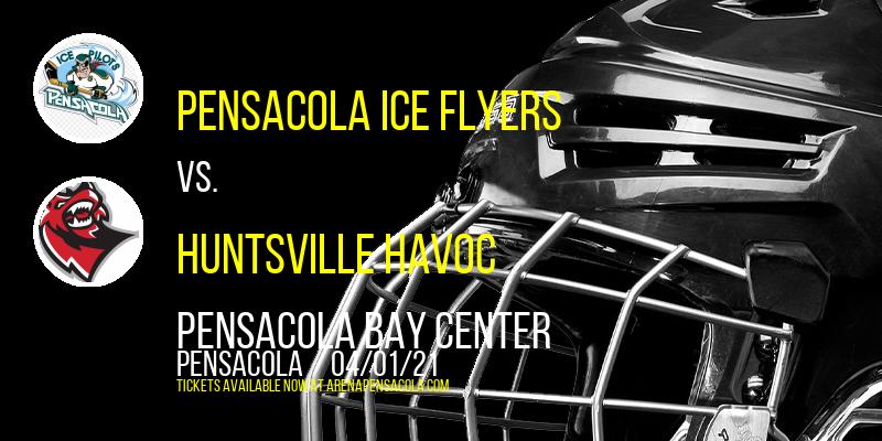 Pensacola Ice Flyers vs. Huntsville Havoc at Pensacola Bay Center